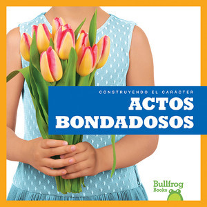 Cover: Actos bondadosos (Showing Kindness)