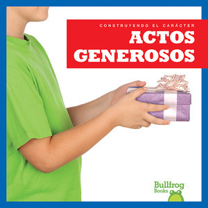 Cover: Actos generosos (Showing Generosity)