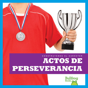 Cover: Actos de perseverancia (Showing Perseverance)
