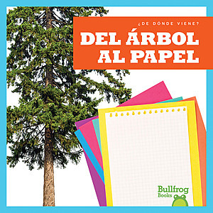 Cover: Del árbol al papel (From Tree to Paper)