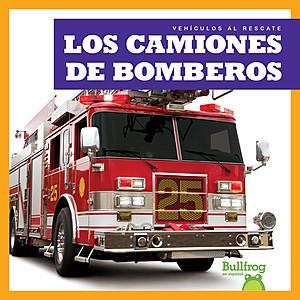 Cover: Los camiones de bomberos (Fire Trucks)