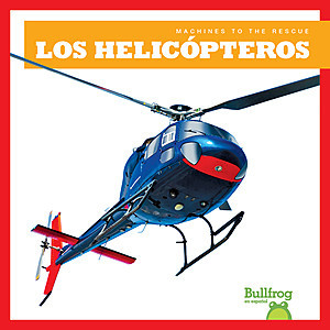 Cover: Los helicópteros (Helicopters)