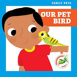 Cover: Our Pet Bird