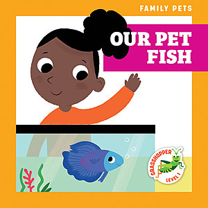 Cover: Our Pet Fish