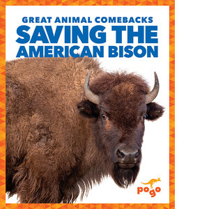 Cover: Saving the American Bison