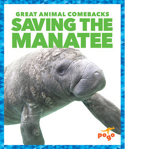 Cover: Saving the Manatee