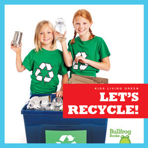 Cover: Let's Recycle!