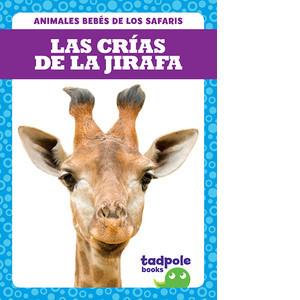Cover: Las crías de la jirafa (Giraffe Calves)