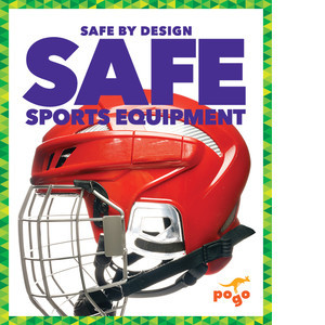 Cover: Safe Sports Equipment
