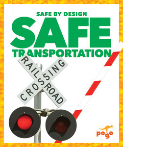 Cover: Safe Transportation