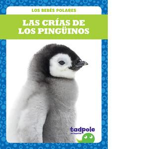 Cover: Las crías de los pingüinos (Penguin Chicks)