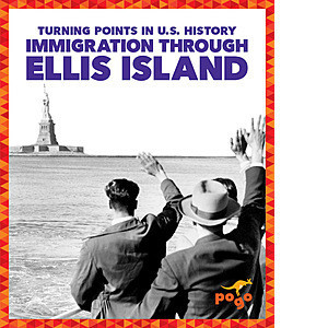 Cover: Immigration Through Ellis Island