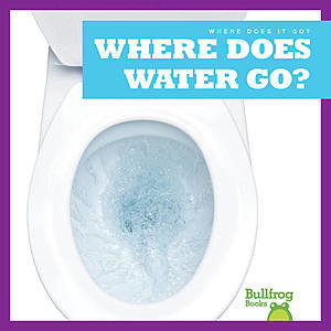 Cover: Where Does Water Go?