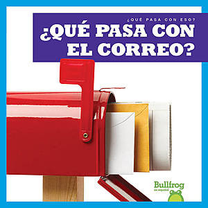 Cover: ¿Qué pasa con el correo? (Where Does Mail Go?)