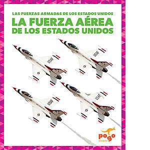 Cover: La Fuerza Aérea de los Estados Unidos (U.S. Air Force)