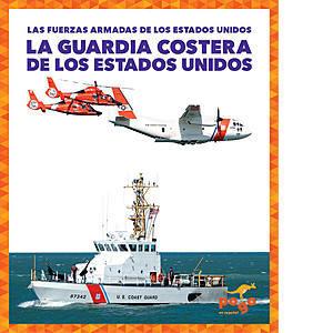Cover: La Guardia Costera de los Estados Unidos (U.S. Coast Guard)