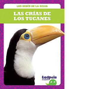 Cover: Las crías de los tucanes (Toucan Chicks)