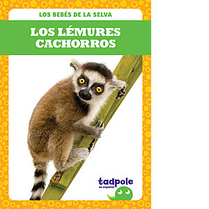 Cover: Los lémures cachorros (Lemur Pups)
