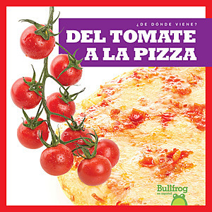 Cover: Del tomate a la pizza (From Vine to Pizza)