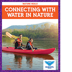 Cover: Connecting with Water in Nature