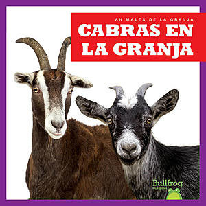 Cover: Cabras en la granja (Goats on the Farm)