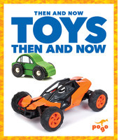 Cover: Toys Then and Now