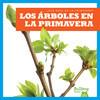 Cover: Los árboles en la primavera (Trees in Spring)