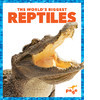 Cover: The World's Biggest Reptiles