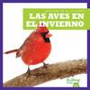 Cover: Las aves en el invierno (Birds in Winter)