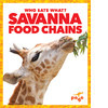 Cover: Savanna Food Chains