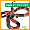 Cover: Coral Snakes