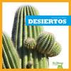 Cover: Desiertos (Deserts)