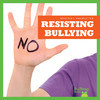 Cover: Resisting Bullying