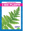 Cover: I See Plants