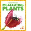 Cover: Meat-Eating Plants