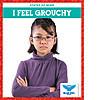 Cover: I Feel Grouchy