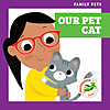 Cover: Our Pet Cat