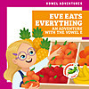 Cover: Eve Eats Everything: An Adventure with the Vowel E