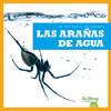 Cover: Las arañas de agua (Water Spiders)