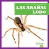 Cover: Las arañas lobo (Wolf Spiders)