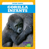 Cover: Gorilla Infants