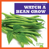 Cover: Watch a Bean Grow