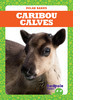 Cover: Caribou Calves