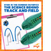 Cover: The Science Behind Track and Field