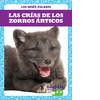 Cover: Las crías de los zorros árticos (Arctic Fox Kits)