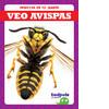 Cover: Veo avispas (I See Wasps)