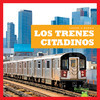 Cover: Los trenes citadinos (City Trains)