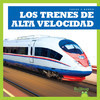 Cover: Los trenes de alta velocidad (High-Speed Trains)