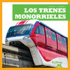 Cover: Los trenes monorrieles (Monorail Trains)