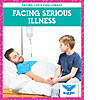 Cover: Facing Serious Illness